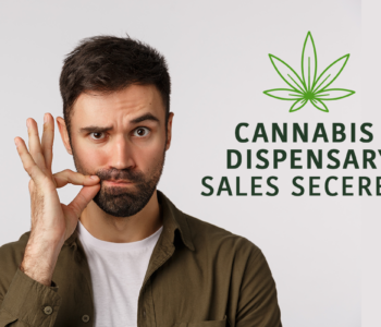 cannabis-marijuana-dispensary-sales-secrets-featured-image